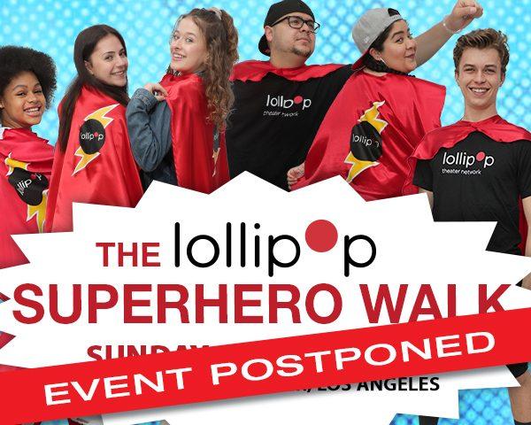 lollipopsuperherowalk2020_lollipopsite_600x480_postponed